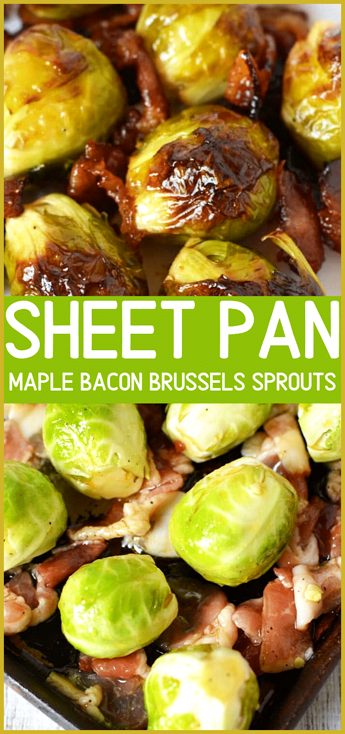 Maple Bacon Brussels Sprouts | Maple Bacon Brussels sprouts is the perfect vegetable ... Maple Baco