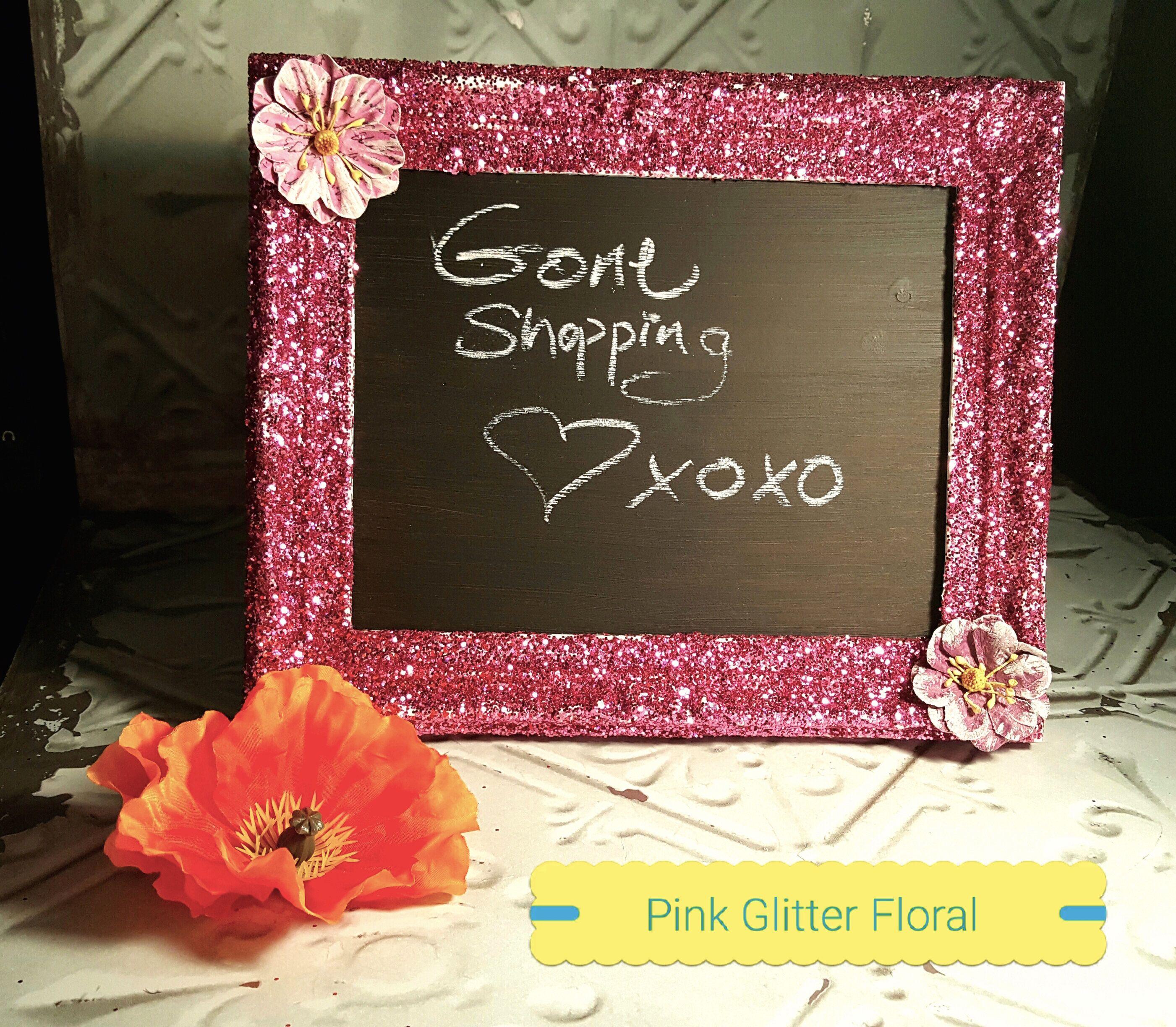 Pink Glitter Floral Framed Chalk Board by Fashion4WardzDesigns on Etsy