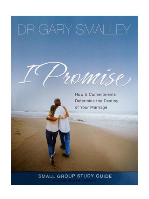 I Promise Workbook Six Week Study On Marriage
