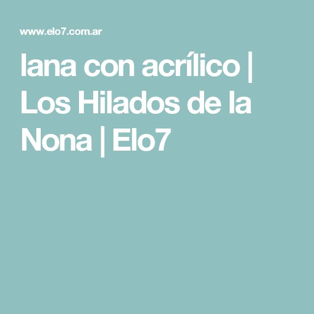 lana con acrílico   Los Hilados de la Nona   Elo7
