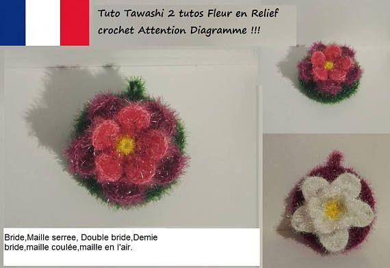 2 Tutos Tawashi Fleur Relief Crochet Attention Diagramme Et