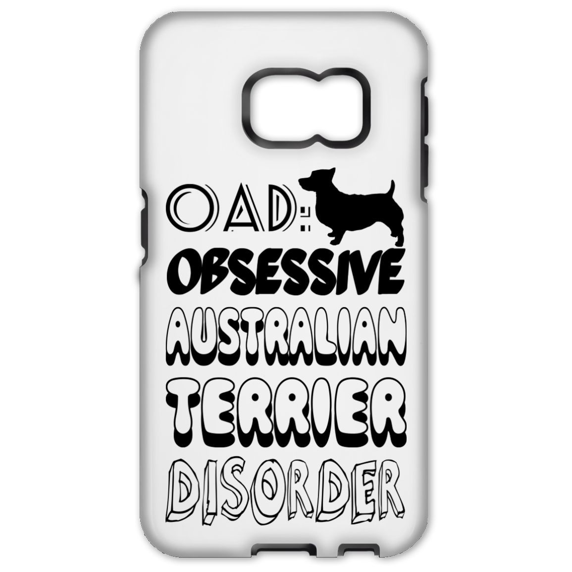OAD Obsessive Australian Terrier Disorder Galaxy S6 Cases
