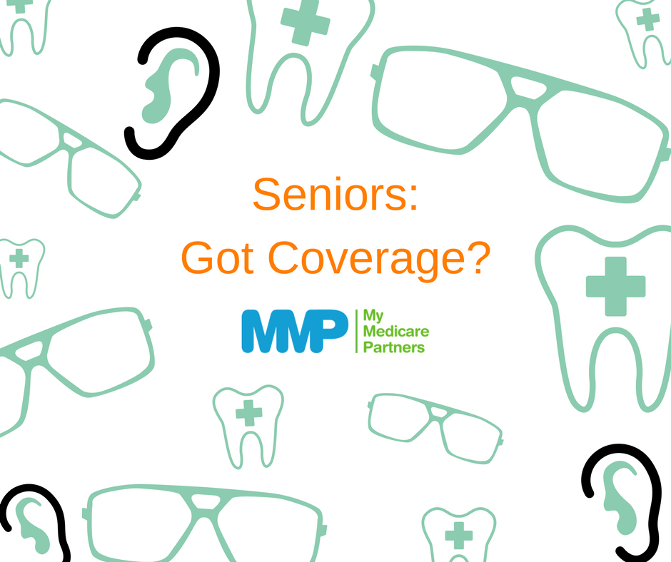 Medicare does not cover dental, vision, or hearing care