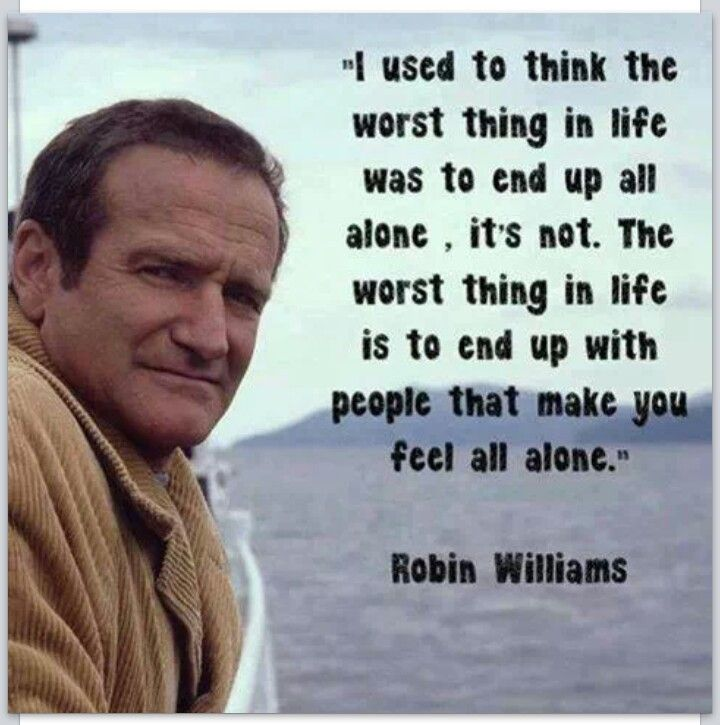 Pin By Stephanie Beckwith On Quotes Brilliant Quote Words Robin Williams Quotes