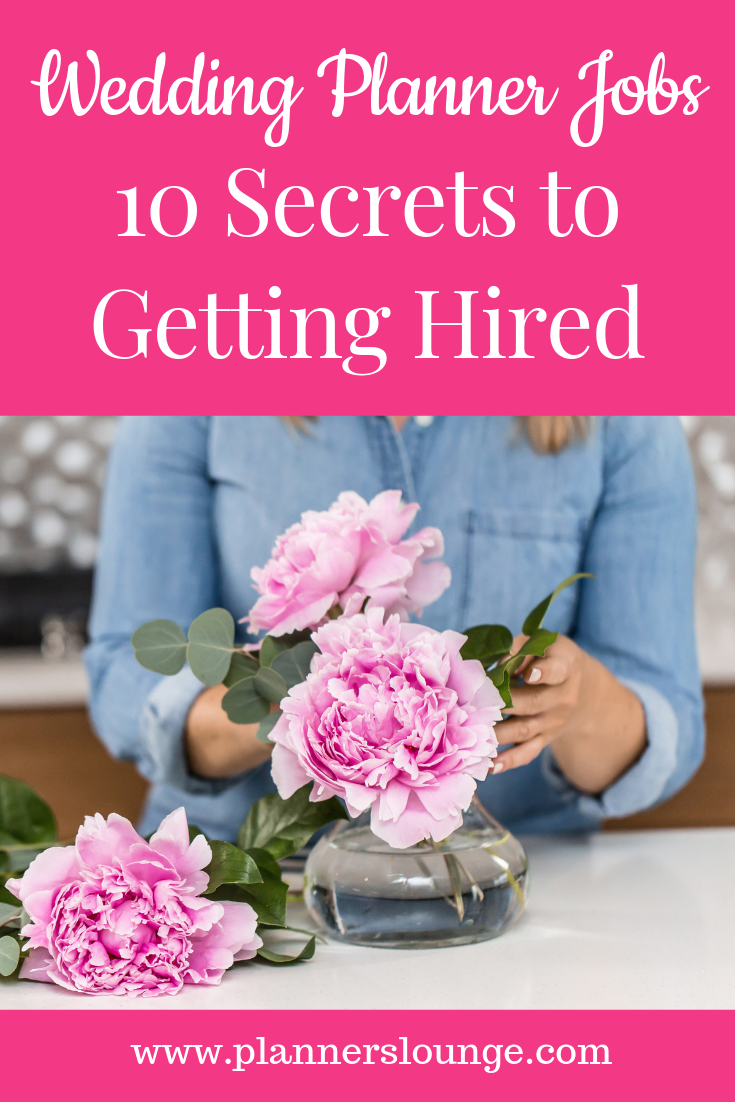Wedding Planner Jobs 10 Secrets To Getting Hired Wedding Planner Job Wedding Event Planner Wedding Event Planning