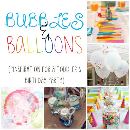 The Best Party Games For Baby S First Birthday: Bubbles Galore: A Toddler's Birthday Party