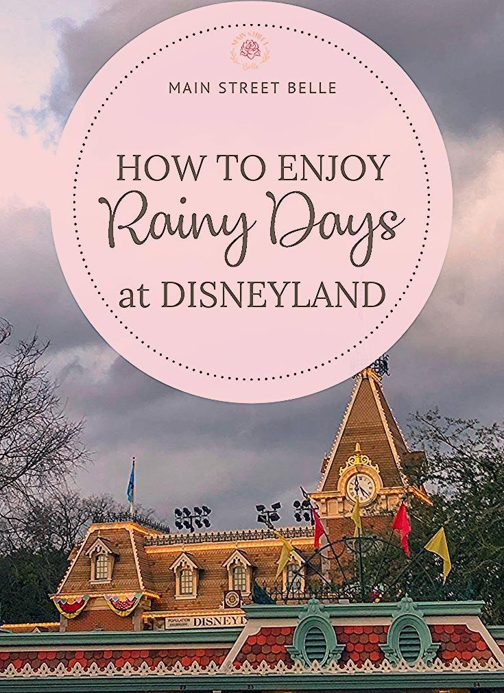 Photo of How to Enjoy Rainy Days at Disneyland
