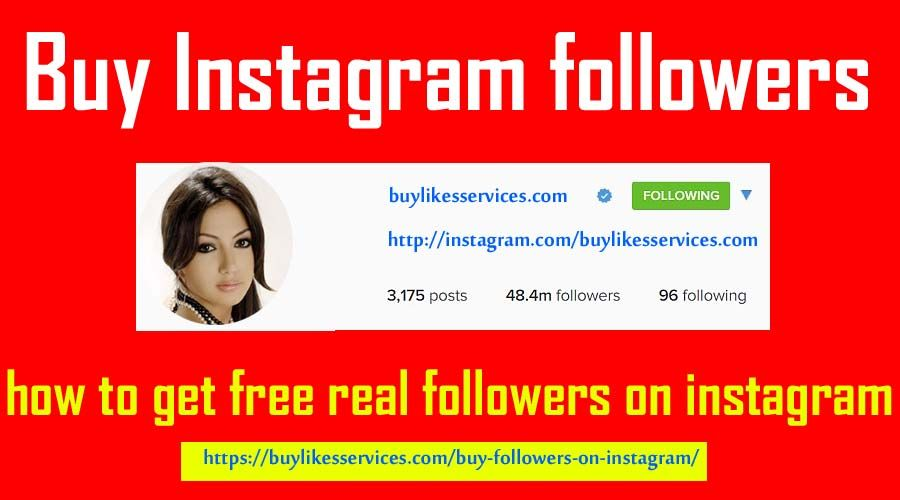 Buy Followers On Instagram Right Now - Buylikesservices com | how to