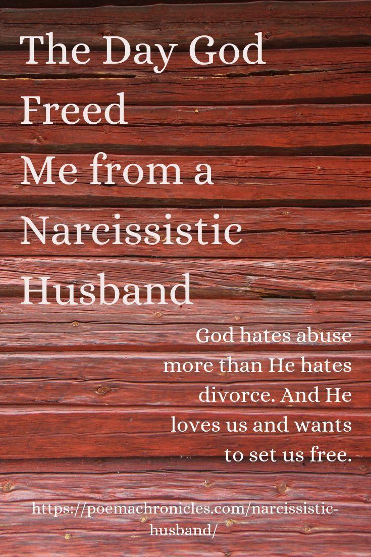 The Narcissistic Husband: The Day God Set Me Free