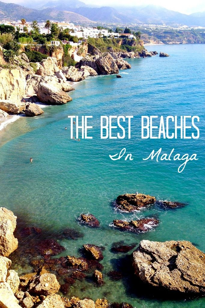 Soak Up The Sun At One Of These Fabulous Beaches In Malaga Malaga