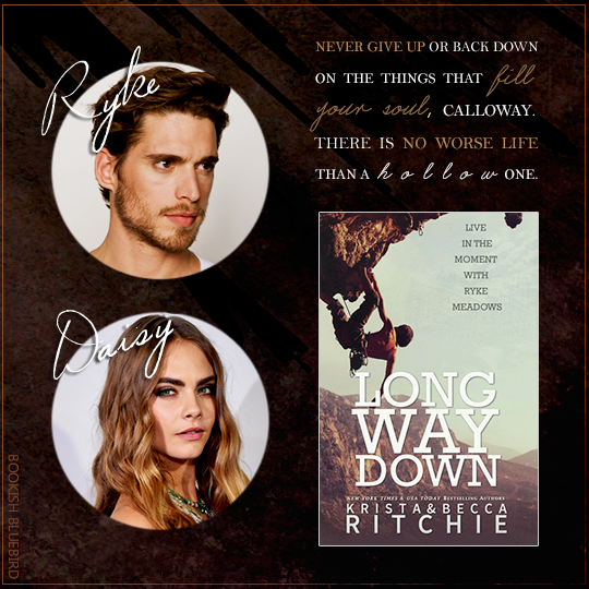LONG WAY DOWN by Krista & Becca Ritchie + Casting