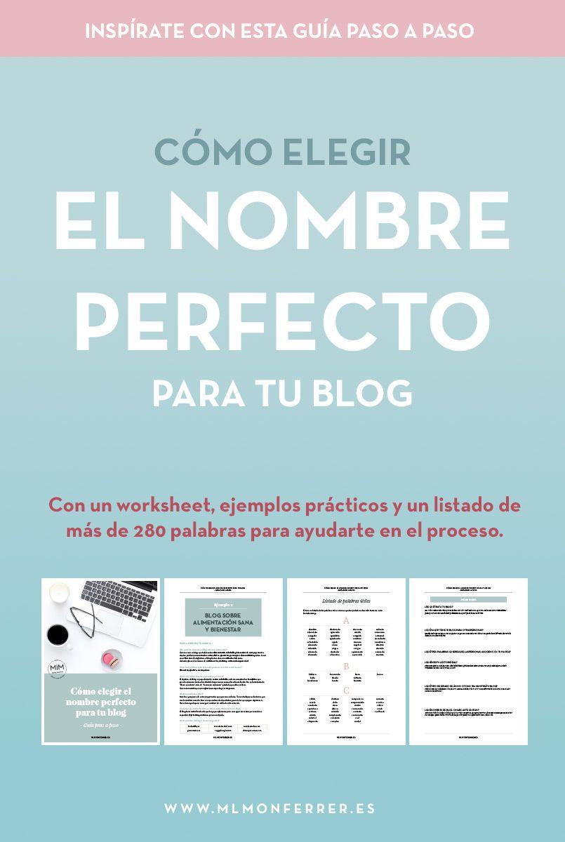Descargar Guía Cómo Elegir El Nombre Perfecto Para Tu Blog Mlmonferrer Nombres Para Blogs Consejos De Blog Blog
