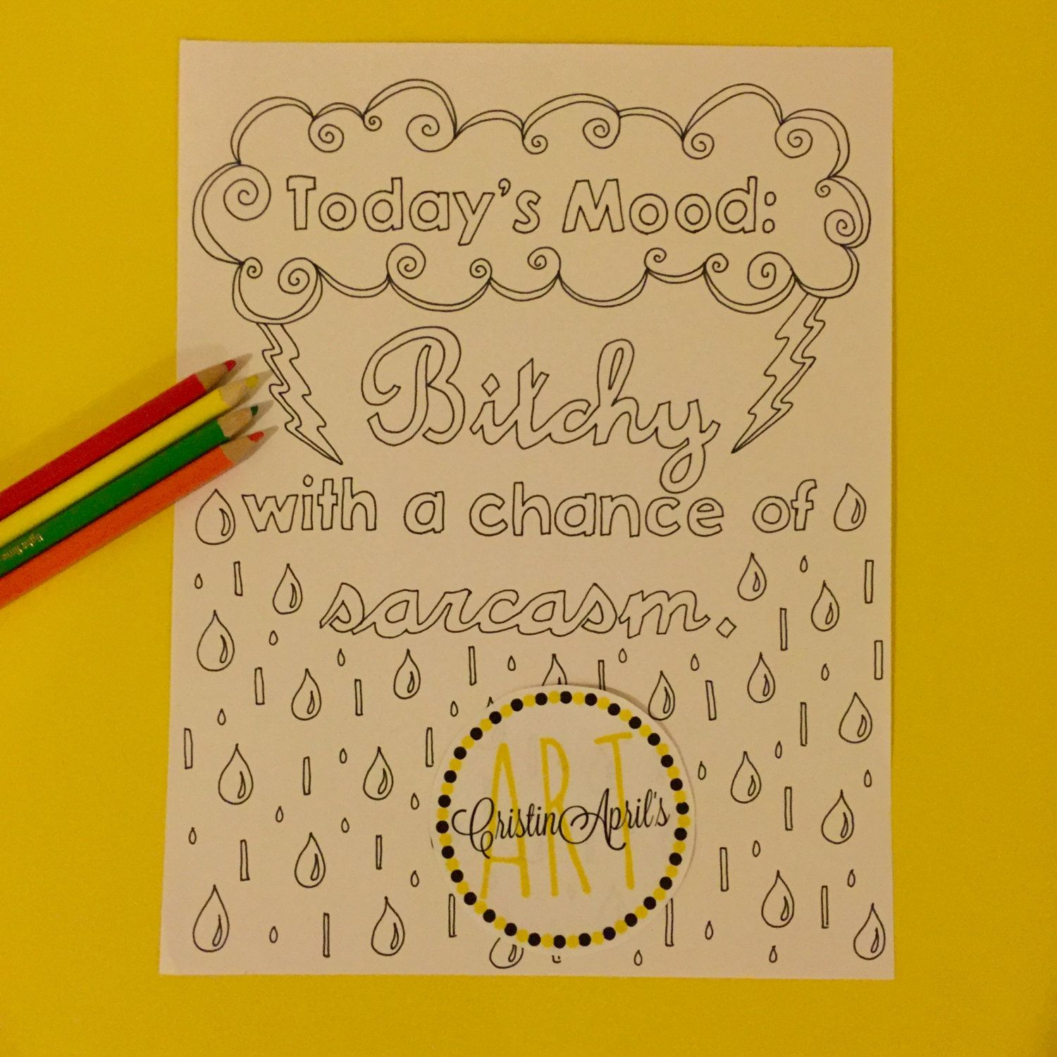 Printable Adult Coloring Book Page, Today\'s Mood: Bitchy with a ...