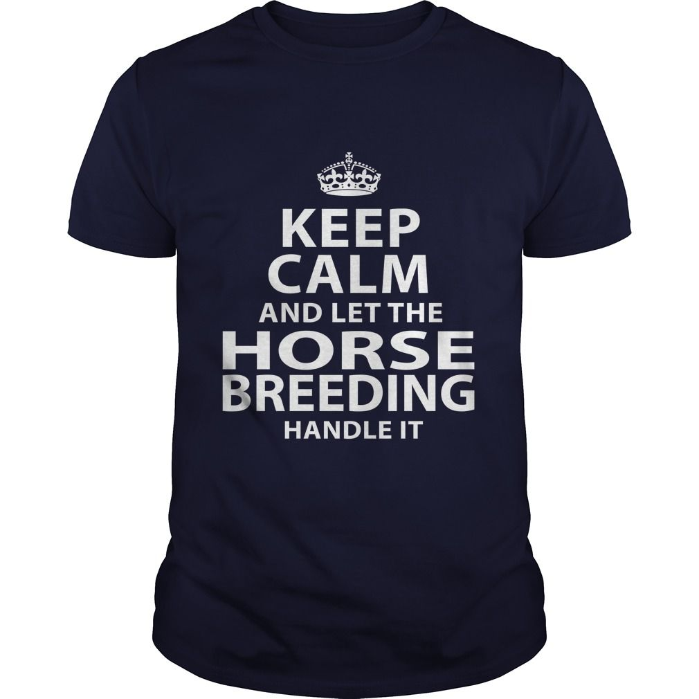 HORSE-BREEDING***How to ?  1. Select color  2. Click the ADD TO CART button  3. Select your Preferred Size Quantity and Color  4. CHECKOUT!   If You dont like this shirt you can use the SEARCH BOX and find the Custom Shirt with your Name!!job title