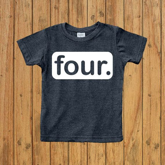 Boys Fourth Birthday Shirt Four Year Old 4th Outfit Toddler Gift Number 4 Funny Happy
