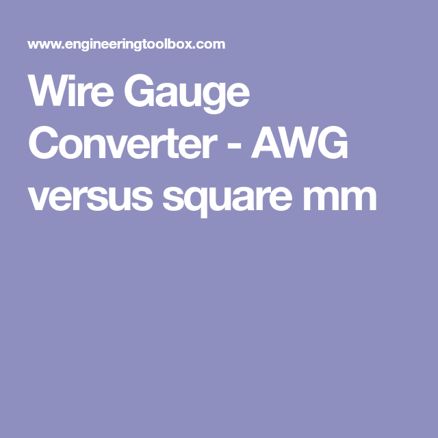 Wire gauge converter awg versus square mm diy pinterest squares wire gauge converter awg greentooth Choice Image