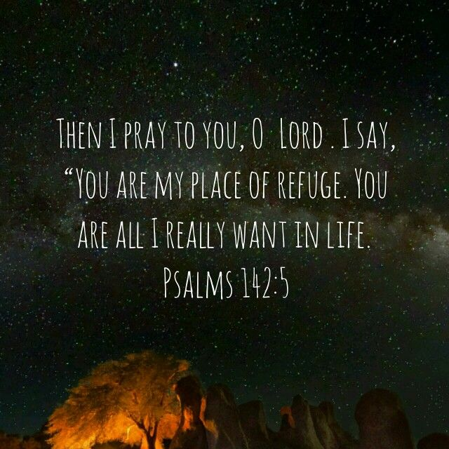 Psalms 142:5 | Psalms, Best quotes, Words