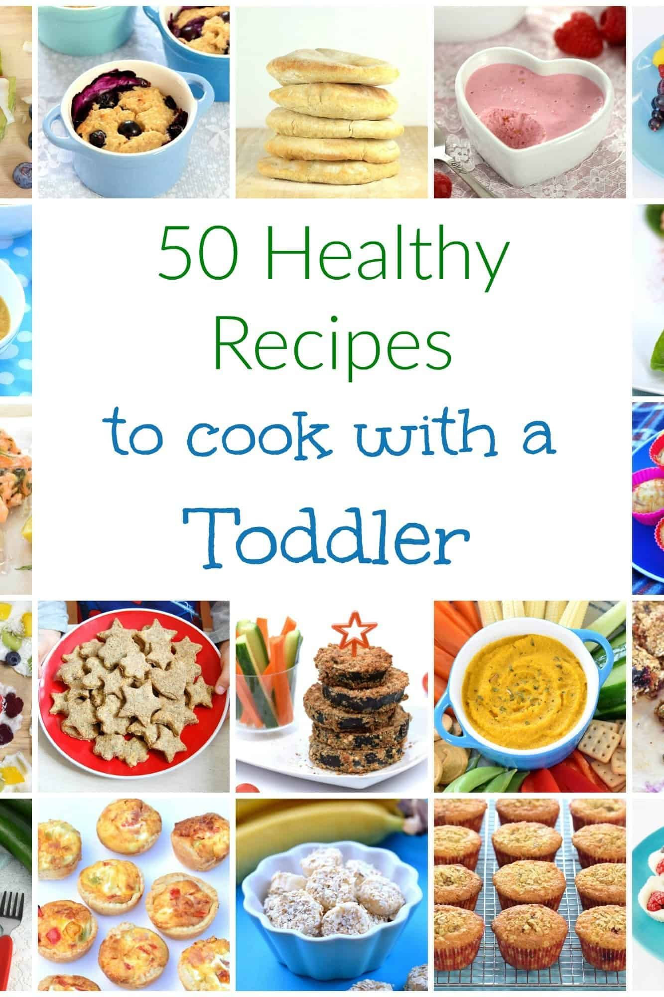 50 Healthy Recipes to Cook with Toddlers   Kids cooking ...