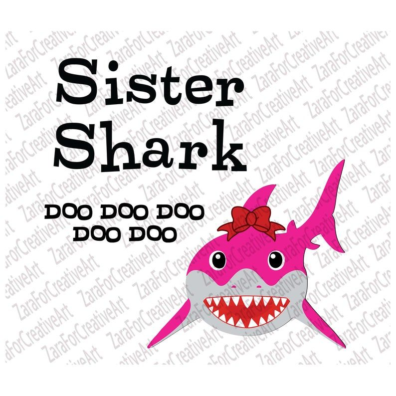 Download Sister Shark svg doo doo doo svg daddy baby mommy sister ...
