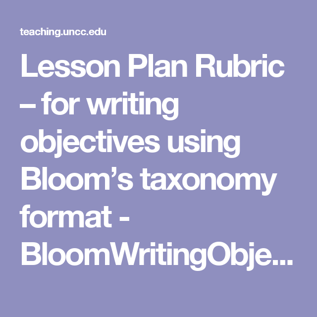 Lesson Plan Rubric  For Writing Objectives Using BloomS Taxonomy