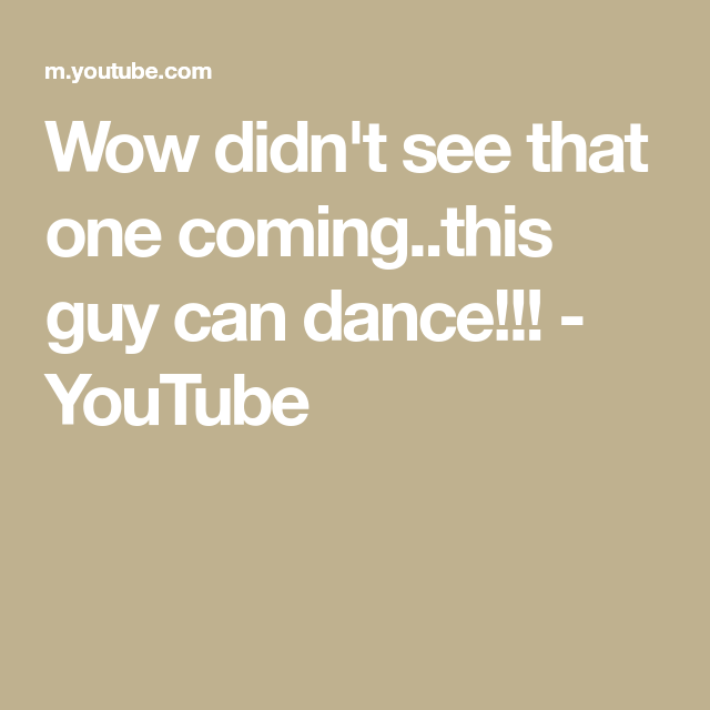 wow didnt see that coming this guy can dance