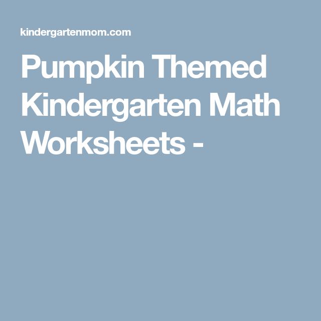 Pumpkin Themed Kindergarten Math Worksheets - | Homeschool ...