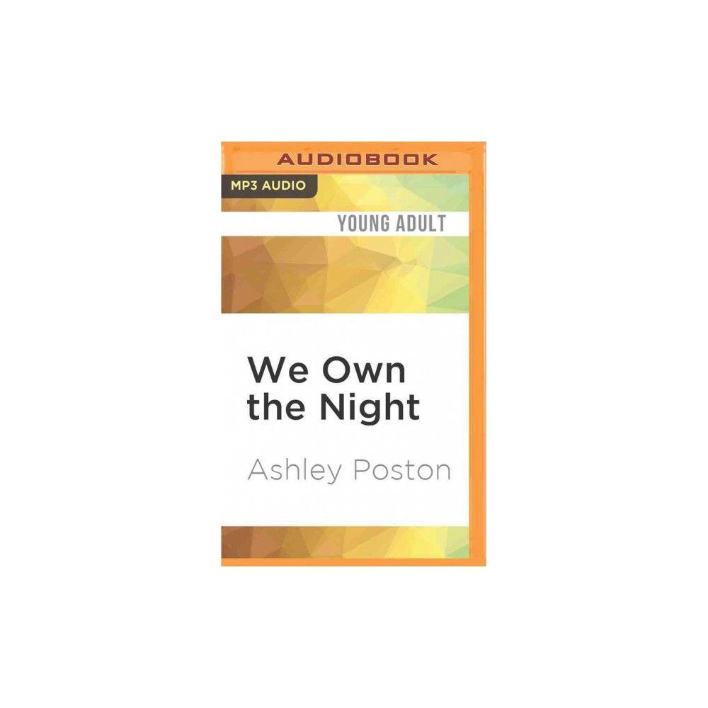 We Own the Night (MP3-CD) (Ashley Poston)