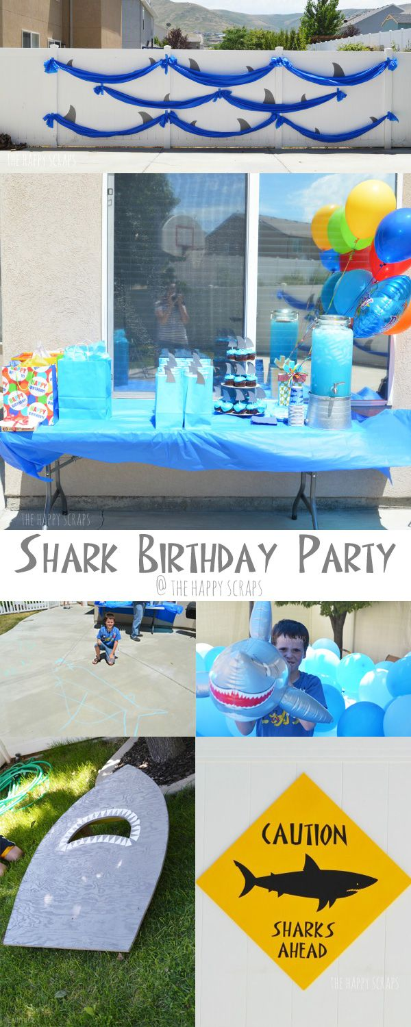 Themed Birthday Parties Are Fun To Throw My Husband And I Had A Lot Of Putting This Shark Party Together For Our 10 Year Old