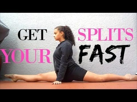how to get your splits fast  flexibility workout splits