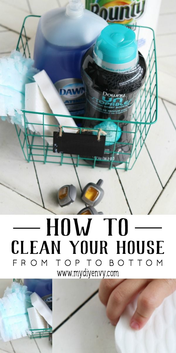 Cleaning Tips How To Clean Your House From Top Bottom