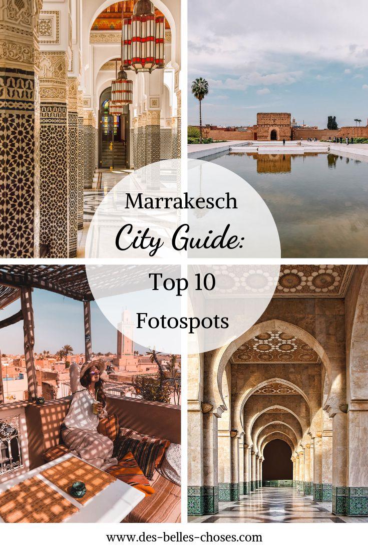 Ich zeige euch 10 Fotospots in Marrakesch, die ihr unbedingt besuchen müsst: Versteckte Riads, tolle Dachterrassen und die besten Restaurants der Stadt.