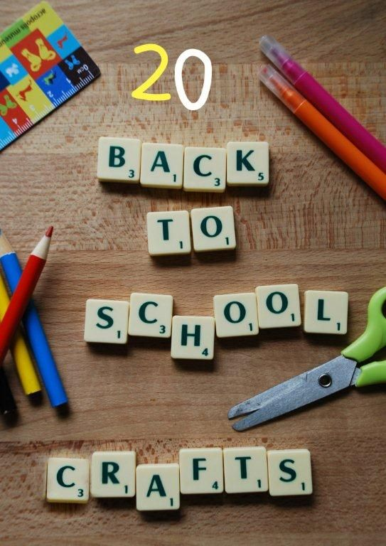 20 Back To School Crafts Ideas With Images Back To School