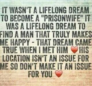 Pin By Outside The Gate On Prison Prison Quotes Jail Quote Prison Wife