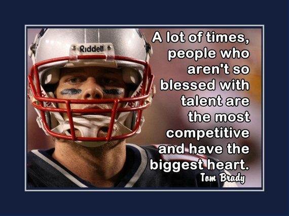 New England Quotes: Tom Brady New England Patriots Photo Quote By