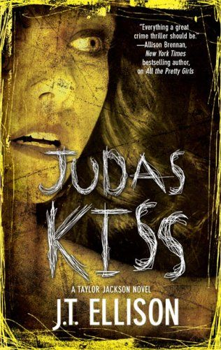 Judas Kiss: A Taylor Jackson Novel by J.T. Ellison,http://www.amazon.com/dp/0778326292/ref=cm_sw_r_pi_dp_IGtjsb0V3C3SKAMR