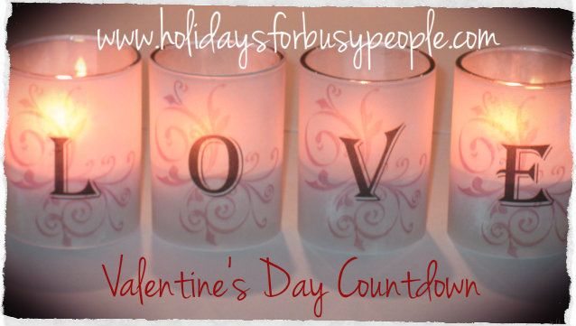 If you can do one thing a day beginning Feb. 1, you'll be ready for Valentine's Day with more joy and less stress. Try this countdown! #valentinesday
