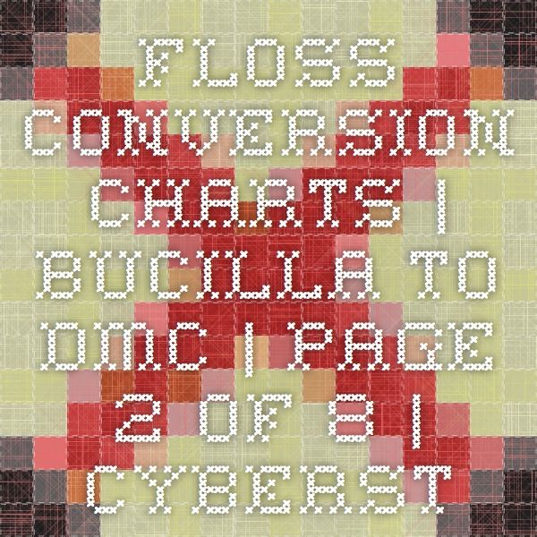 Floss Conversion Charts Bucilla To Dmc Page 2 Of 8