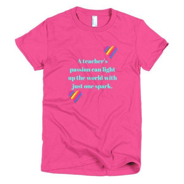 A Teacher's Passion Short sleeve women's t-shirt