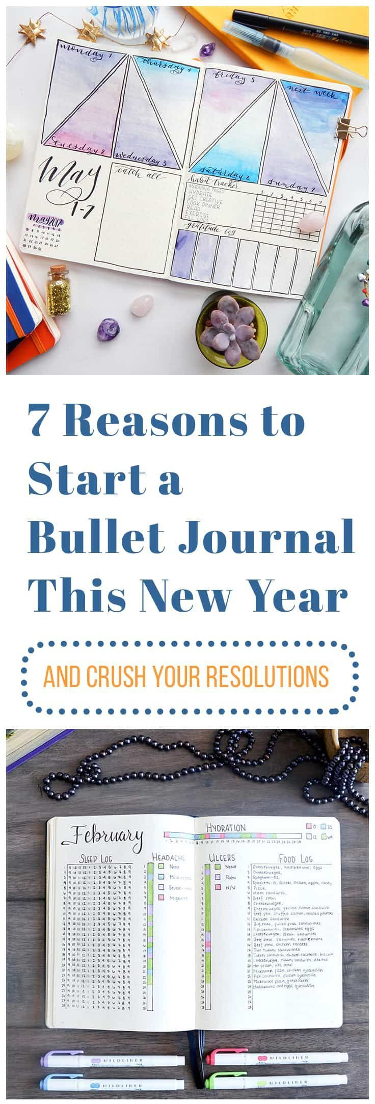 7 Reasons You Should Start A Bullet Journal in 2020