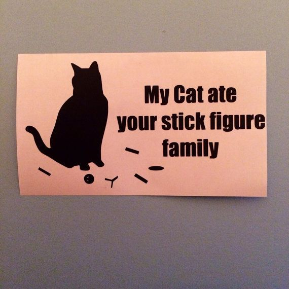 My Cat Ate Your Stick Figure Family Vinyl Decal By Corinnehanna - Vinyl decal cat pinterest