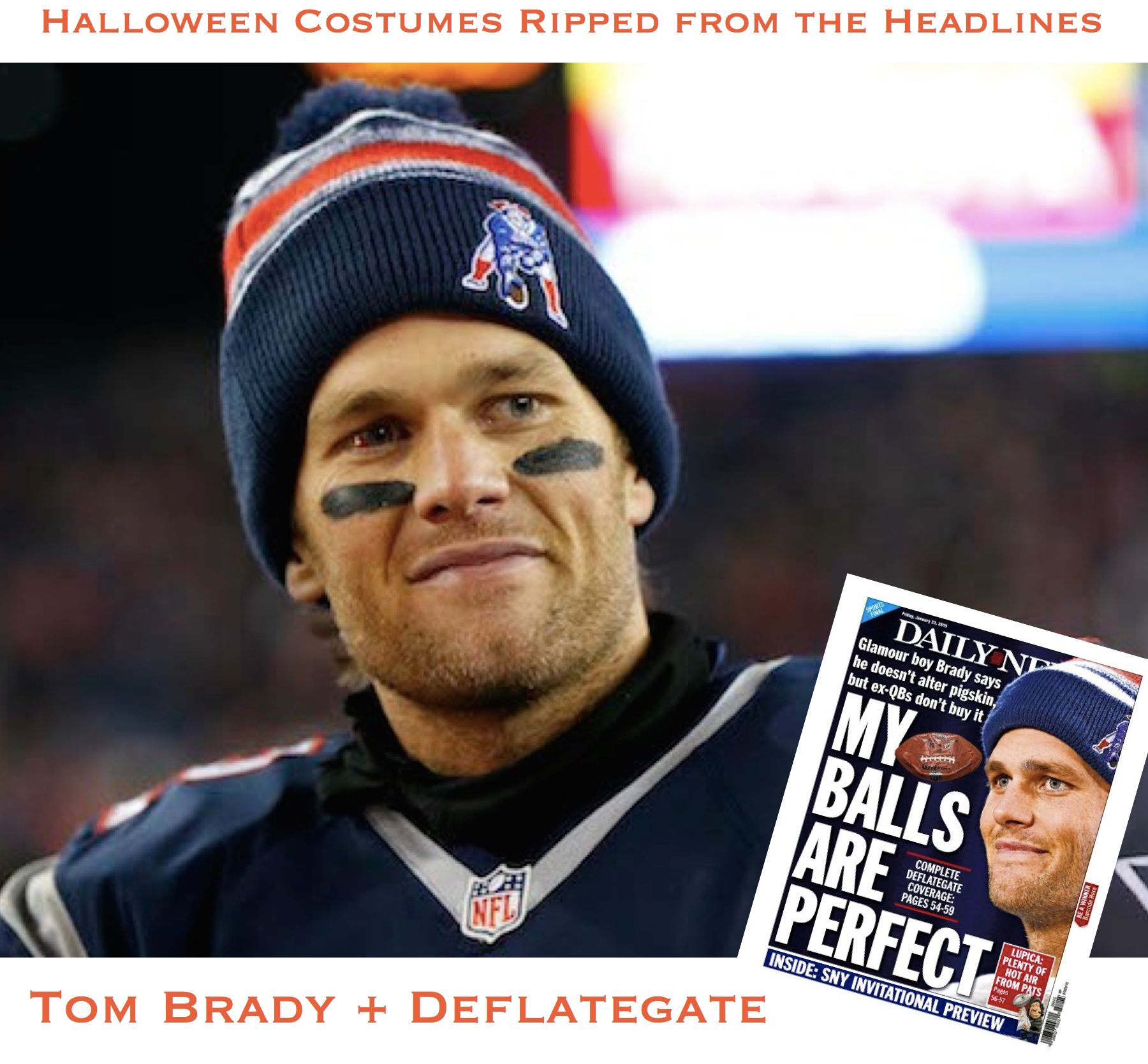 Halloween Costumes Ripped from the Headlines >> Tom Brady ...