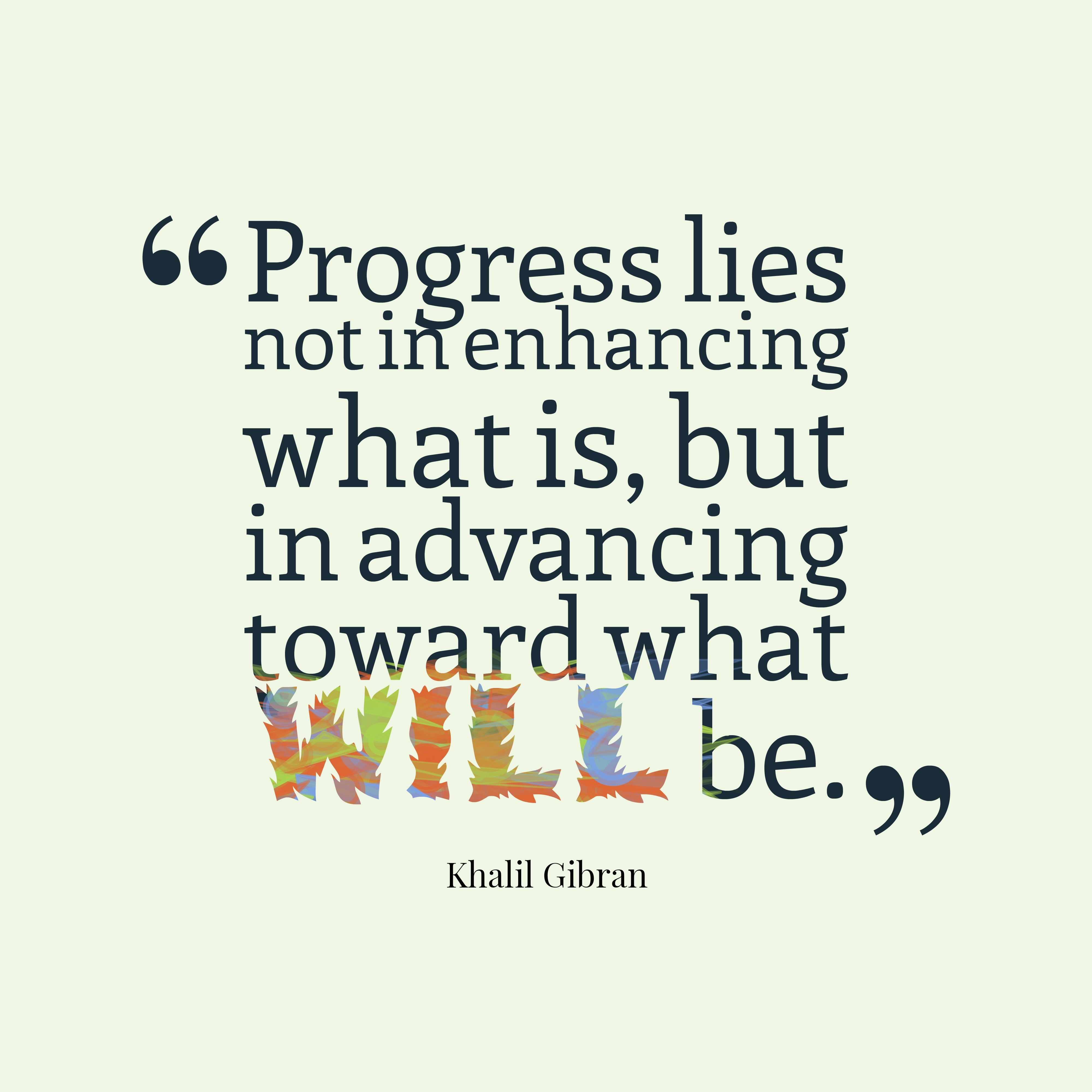 Futuristic Strengthsfinder Progress Quotes Inspirational Quotes Image Quotes