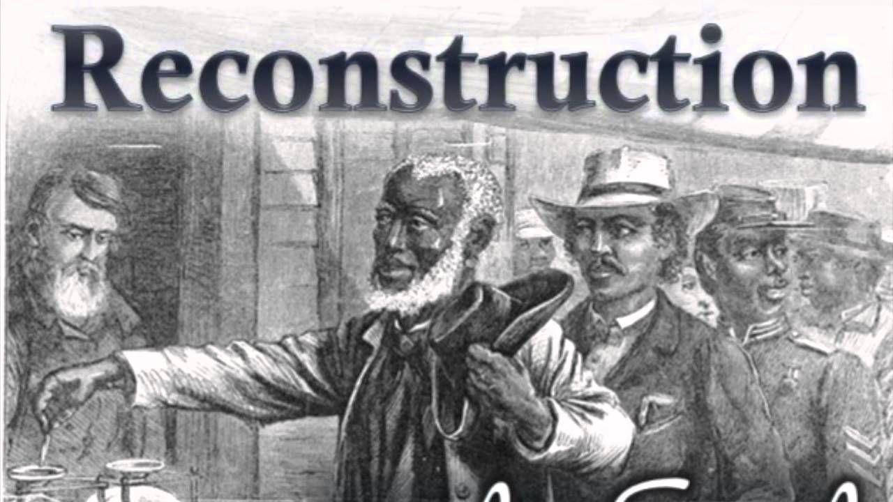 Radical Reconstruction Reconstructing The Union 1865 1877