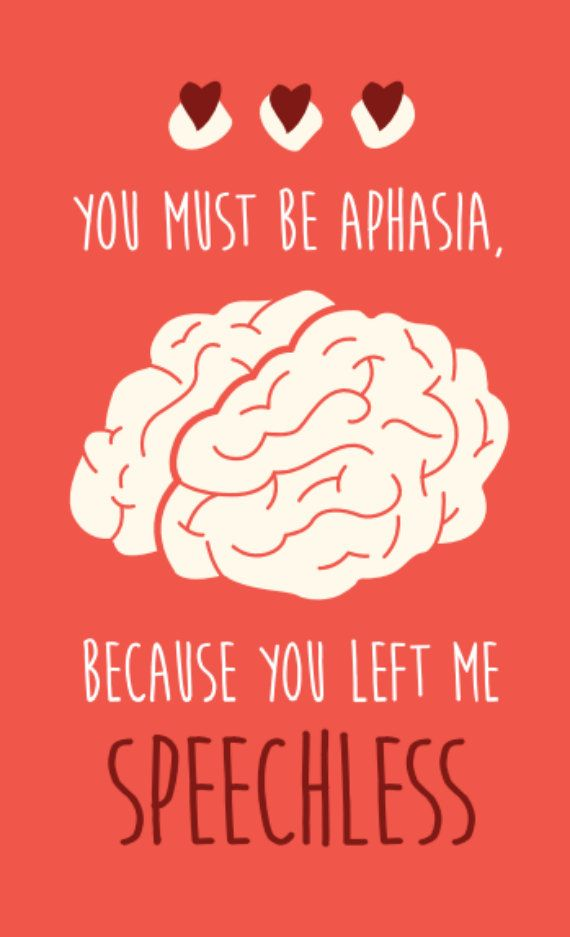 Medical Valentine's Day Card Download You Must Be Aphasia Stunning Valentines Day Quotes Free Download