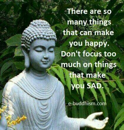 Focus On Happy Things Buddhism Quote Buddha Quote Buddhist Quotes