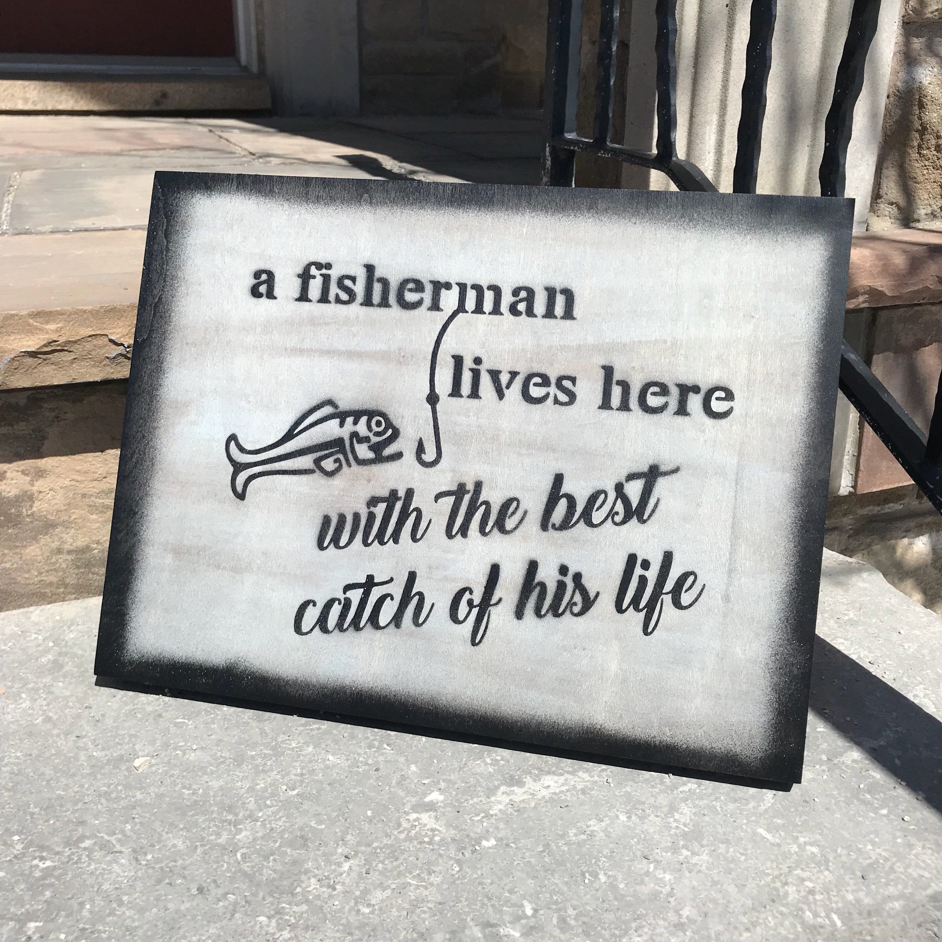 Best Catch Fisherman Gift Anniversary Gift Cottage Sign Cottage