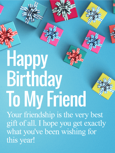Friendship Is The Best Gift Happy Birthday Wishes Card For Friends Birthday Greeting Cards By Davia Happy Birthday Wishes Cards Happy Birthday Messages Birthday Wishes Messages