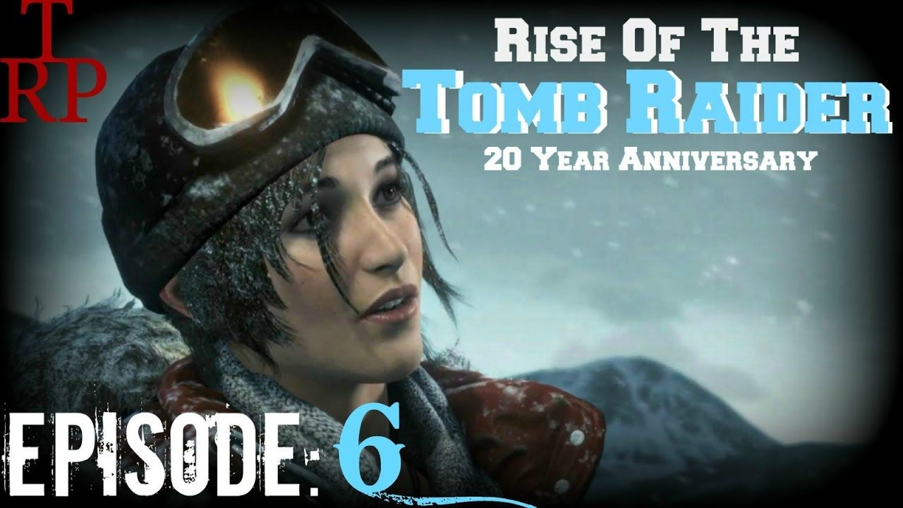 Rise Of The Tomb Raider Train Yard Ep6 Let S Play