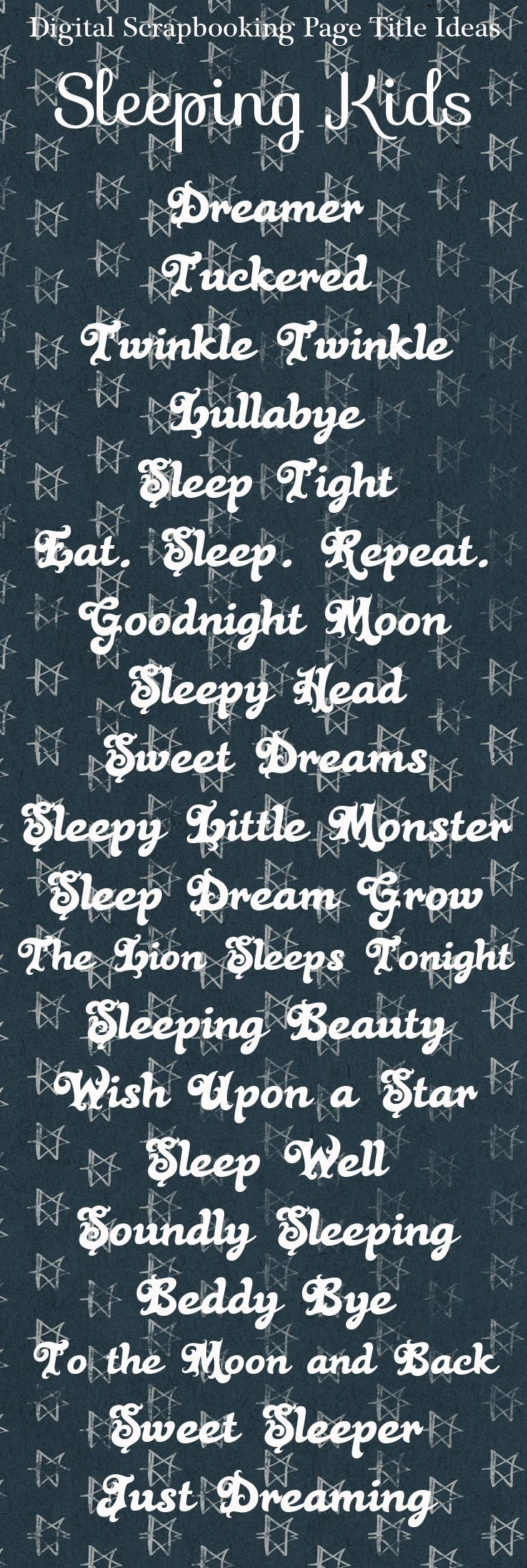 Scrapbook ideas and themes - Sleeping Kids Scrapbook Page Title Ideas Scrapbook Titles Baby Scrapbooking Layouts Pinterest Ideas Kid And Scrapbook Pages