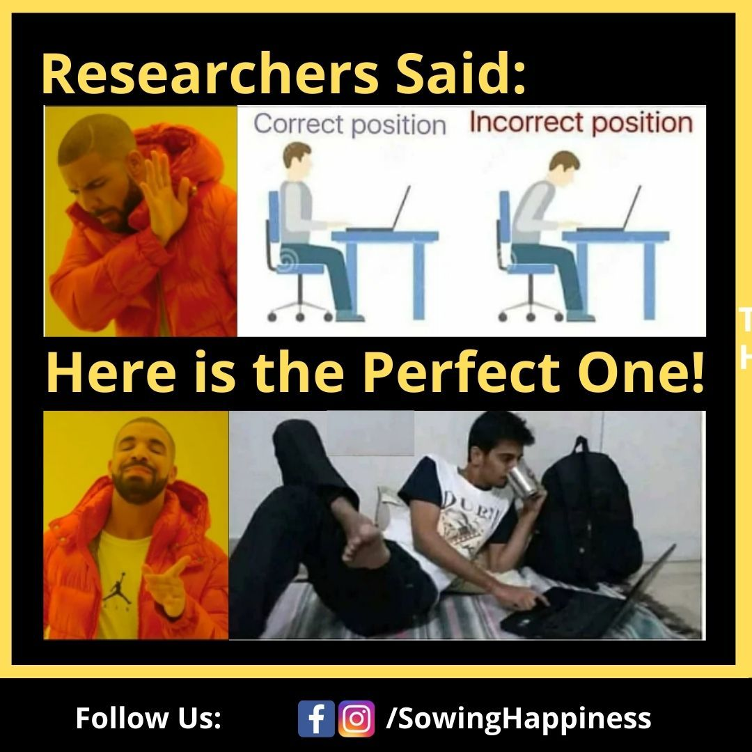 Perfect Position For Work From Home Exam Quotes Funny Funny Baby Memes Cute Funny Quotes